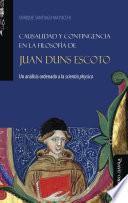 Causalidad y contingencia en la filosofía de Juan Duns Escoto