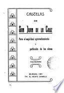 Cautelas de San Juan de la Cruz, para el espìritual aprovechamiento y perfección de las almas