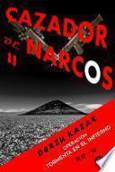 Cazador de narcos II