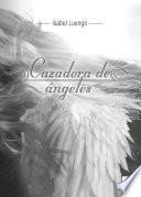 Cazadora de ángeles