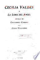 Cecilia Valdés; o, La loma del Angel