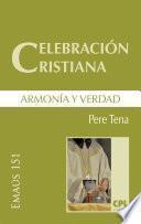 Celebración cristiana, armonía y verdad