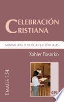 Celebración cristiana, miniaturas teológico-litúrgicas