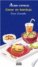 Cenar en bandeja (Cocina Express)