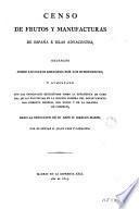 Censo de frutos y manufacturas de España é islas adyacentes