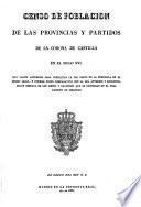 Censo de poblacion de las provincias y partidos de la corona de Castilla en el siglo 16