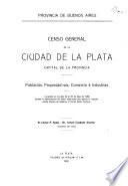 Censo general de la ciudad de La Plata, capital de la provincia