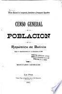 Censo general de la población de la República de Bolivia según el empadronamiento de 1o. de septiembre de 1900: Resultados generales