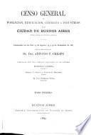Censo general de población, edificación, comercio e industrias de la ciudad de Buenos Aires, capital federal de la República Argentina