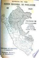 Censo nacional de población y ocupación, 1940: Departamentos: Loreto, Amazonas, San Martín, Madre de Dios