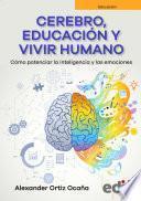 Cerebro, educación y vivir humano