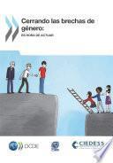 Cerrando las brechas de género Es hora de actuar