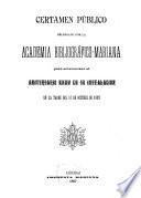 Certamen público celebrado por la Academia Bibliográfico-Mariana para solemnizar el aniversario XXXV de su instalacion en la tarde del 17 de octubre de 1897