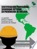 Certificación Profesional Seguridad Integral en Prevención de Riesgos.