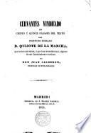 Cervantes vindicado en 115 pasajes del texto del Ingenioso Hidalgo D. Quijote de la Mancha