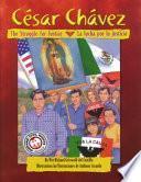 Cesar Chavez: La Lucha Por la Justicia