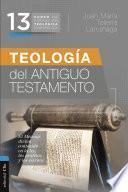CFTE 13- Teología del Antiguo Testamento