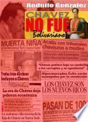 Chávez no fue Bolivariano