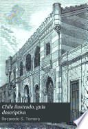 Chile ilustrado, guia descriptiva