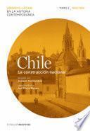 Chile. La construcción nacional. Tomo 2 (1830-1880)