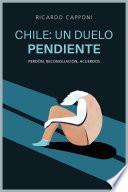 Chile: un duelo pendiente