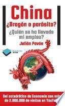 China ¿Dragón o parásito?