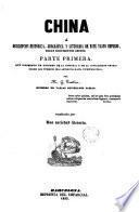 China o descripción histórica jeográgica [sic.] y literaria de este vasto imperio según documentos chinos