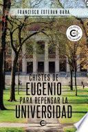 Chistes de Eugenio para repensar la universidad