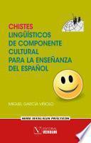 Chistes lingüísticos de componente cultural para la enseñanza del español