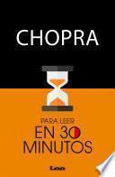 Chopra para leer en 30 minutos