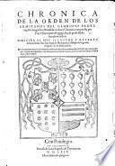 Chronica de la Orden de los Ermitanos del glorioso padre Sancto Augustin, etc
