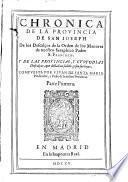 Chronica de la provincia de S. Joseph de los Descalços de la orden de los Menores de S. Francisco