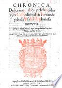 Chronica de los muy altos y esclarecidos reyes Catholicos don Fernando y donna Isabel