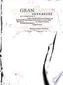 Chronica del gran capitan Goncalo Hernandez de Cordova y Agvilar, ... con la vida del ... Diego Garcia de Paredes. Nuevamente anadida a esta historia