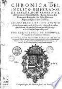 Chronica del inclito emperador de España, Don Alonso VII deste nombre Rey de Castilla y Leon, hijo de don Ramon de Borgoña, y de doña Hurraca, Reyna propietaria de Castilla