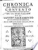 Chronica del Observantissimo Convento de Madres Capuchinas de la Exaltacion de el Santis[i]mo Sacramento en la ciudad de Murcia