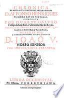 Chronica do muito alto e muito esclarecido principe D. Affonso Henriques primeiro Rey de Portugal