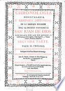 Chronologia hospitalaria y resumen de la sagrada Religion de San Juan de Dios