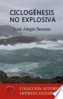 Ciclogénesis no explosiva