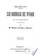 Cid Rodrigo de Vivar (el Cid Campeador)