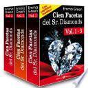Cien Facetas del Sr. Diamonds - vol. 1-3