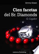 Cien Facetas del Sr. Diamonds - vol. 12: Cegador