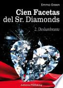 Cien Facetas del Sr. Diamonds - vol. 2: Deslumbrante