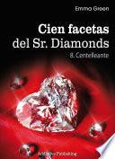 Cien Facetas del Sr. Diamonds - vol. 8: Centelleante