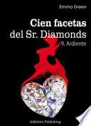 Cien Facetas del Sr. Diamonds - vol. 9:Ardiente