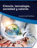 Ciencia, tecnología, sociedad y valores