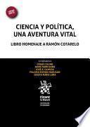 Ciencia y política, una aventura vital