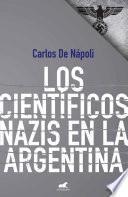 Cientificos nazis en Argentina