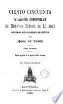 Ciento cincuenta milagros admirables de Nuestra Señora de Lourdes, 1