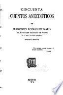 Cincienta cuentos anecdóticos de Francisco Rodríguez Marín